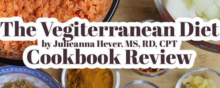 Book Review: The Vegiterranean Diet by Julieanna Hever, RD